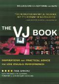 Vj Book Inspirations & Practical Advice for Live Visuals Performance With DVD