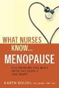 What Nurses Know... Menopause