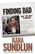Finding Dad From Love Child to Daughter