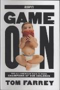 Game on The All American Race to Make Champions of Our Children