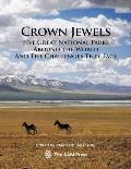 Crown Jewels Five Great National Parks Around the World & the Challenges They Face