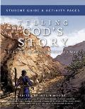 Telling God's Story, Year Three: The Unexpected Way: Student Guide and Activity Pages