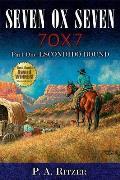 Seven Ox Seven Part One, Escondido Bound