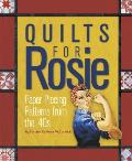 Quilts for Rosie: Paper Piecing Patterns from the '40s