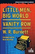 Little Men, Big World / Vanity Row