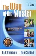 The Way of the Master Basic Training Course: Study Guide