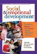 Social & Emotional Development Connecting Science & Practice in Early Childhood Settings