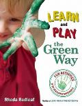 Learn & Play the Green Way Fun Activities with Reusable Materials