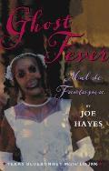 Mal de Fantasma = Ghost Fever