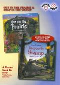 Out on the Prairie/Deep in the Swamp (Children's Picture Books on Video)