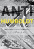 Anti-Humboldt: A Reading of the North American Free Trade Agreement