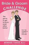 Bride & Groom Challenge The Game to Get to Know Each Other Better