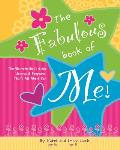 The Fabulous Book of Me!