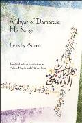 Mihyar of Damascus, His Songs
