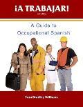A Trabajar! Student Workbook