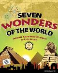 Seven Wonders of the World: Discover Amazing Monuments to Civilization