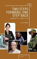 Two Steps Forward, One Step Back: Changing Women, Changing Society