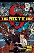 Sixth Gun Volume 1 Cold Dead Fingers