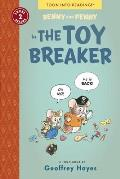 Benny & Penny in the Toy Breaker