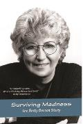 Surviving Madness The Life of Betty Berzon
