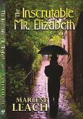 Inscrutable Mr Elizabeth