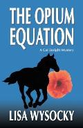 Opium Equation A Cat Enright Mystery