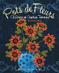 Pots de Fleurs: A Garden of Applique Techniques