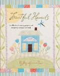 Fruitful Hands: A Collection of Sewing Projects and Recipes to Nurture Your Soul