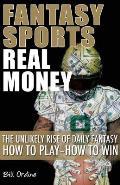 Fantasy Sports, Real Money