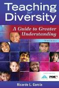 Teaching For Diversity A Guide To Greater Understanding