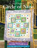 Quilting a Circle of Nine: 12 Stunning and Creative New Quilts-One Versatile Setting