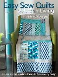 Easy-Sew Quilts for Urban Living: 9 Fresh, Fun Designs