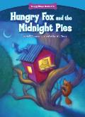 Hungry Fox and the Midnight Pies