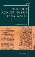 Without Red Strings or Holy Water: Maimonides Mishne Torah