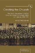 Creating the chupah; the Zionist movement and the drive for Jewish communal unity in Canada, 1898-1921