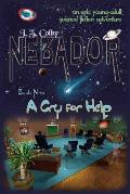 Nebador Book Nine: A Cry for Help: (Global Edition)