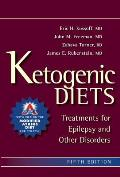 Ketogenic Diets Treatments for Epilepsy & Other Disorders 5th Edition