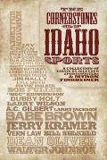 The Cornerstones of Idaho Sports