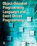 Object-Oriented Programming Languages and Event-Driven Programming [With CDROM]