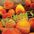 Peaches: A Celebration of America's Sweetest Season
