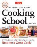 Americas Test Kitchen Cooking School Cookbook