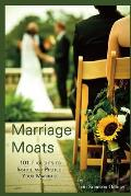 Marriage Moats: 101 Thoughts to Inspire and Protect Your Marriage
