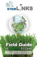 The First Tee Stem-Links Field Guide