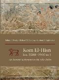 Kom El-Hisn (CA. 2500-1900 BC): An Ancient Settlement in the Nile Delta