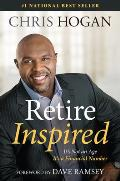 Retire Inspired Its Not an Age Its a Financial Number