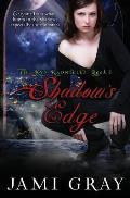 Shadow's Edge - The Kyn Kronicles - Book 1