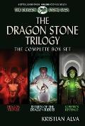 The Dragon Stone Trilogy, the Complete Box Set: Book One: Dragon Stones, Book Two: Return of the Dragon Riders, Book Three: Vosper's Revenge