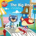 The Big Race: A Lesson on Perseverance