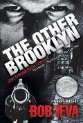 The Other Brooklyn: Joey Toranetti Trilogy