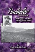 Bachelor, Colorado: History of a San Juan Mining Ghost Town